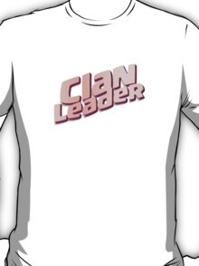 Clan Leader T-Shirt