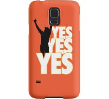 Yes Yes Yes! Samsung Galaxy Case/Skin