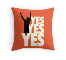 Yes Yes Yes! Throw Pillow