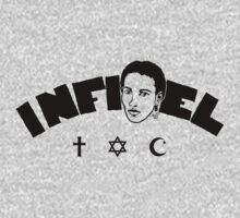 Infidel Ayaan by Tai's Tees One Piece - Short Sleeve