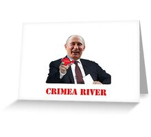Crimea River Vladimir Putin Greeting Card