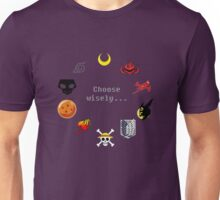 Choose Wisely Unisex T-Shirt