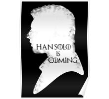 han is coming Poster