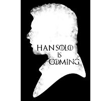 han is coming Photographic Print