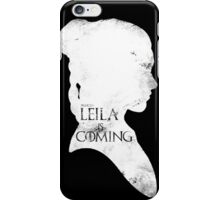 leila is coming iPhone Case/Skin