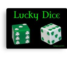 Lucky Dice Canvas Print