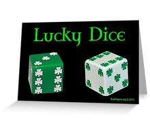 Lucky Dice Greeting Card