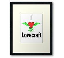 I Love Lovecraft Framed Print
