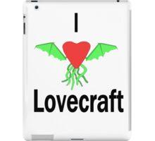 I Love Lovecraft iPad Case/Skin