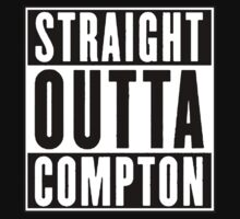 Straight Outta Compton by stickNgo