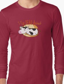 I Eat DEAD Animals Long Sleeve T-Shirt