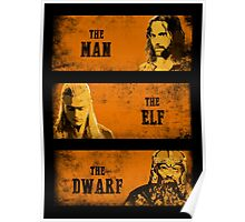 The Man The Elf The Dwarf Poster