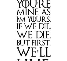 Ygritte Quote by Freckledkisses