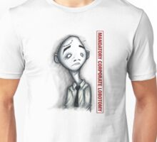 Mandatory Corporate Lobotomy Unisex T-Shirt