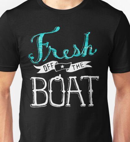Fresh Off The Boat Unisex T-Shirt