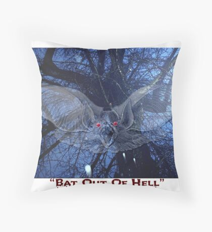 """Bat Out Of Hell"" Throw Pillow"