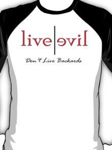 Don't Live Backwards T-Shirt
