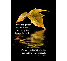 Count Your Life With Smiles Photographic Print