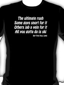 All you gotta do is ski T-Shirt