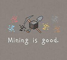 Mining = Good by thehookshot
