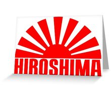 HIROSHIMA Greeting Card