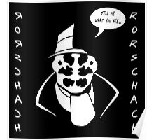 Rorschach - Alan Moore Remember Who Created Me Poster