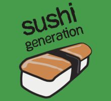 Sushi generation... by Nuh Sarche