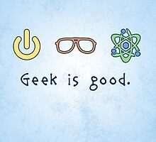 Geek is good. by thehookshot
