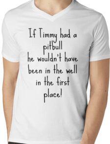 If Timmy had a Pitbull... Mens V-Neck T-Shirt