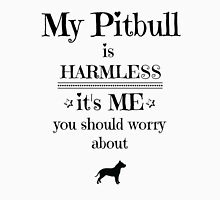 My pitbull is harmless - black on white Womens Fitted T-Shirt