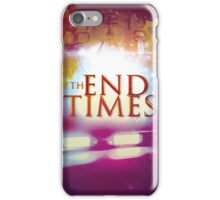 The End Times iPhone Case/Skin