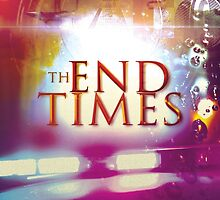 The End Times by seraphimchris