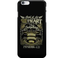 Proverbs 4:23 iPhone Case/Skin