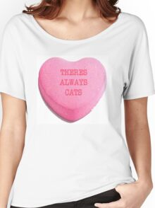 There's Always Cats Women's Relaxed Fit T-Shirt