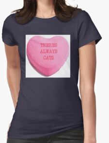 There's Always Cats Womens Fitted T-Shirt