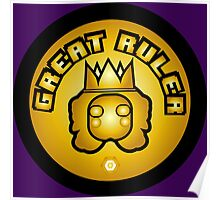 Great Ruler (Gold) Poster