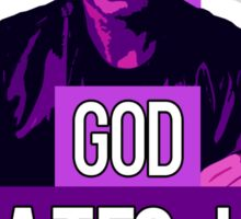 God Hates Us All - Hank Moody - Californication Sticker