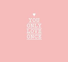 you only love once (yolo) by stephaniewoon