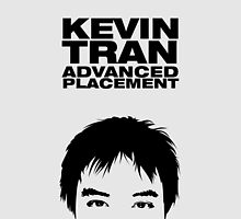 KEVIN TRAN: Advanced Placement by mostly10