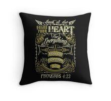 Proverbs 4:23 Throw Pillow