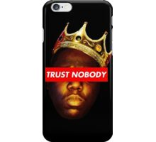 Biggie Smalls 'Trust Nobody' iPhone Case/Skin