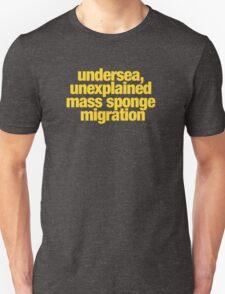 Ghostbusters - undersea, unexplained mass sponge migration T-Shirt