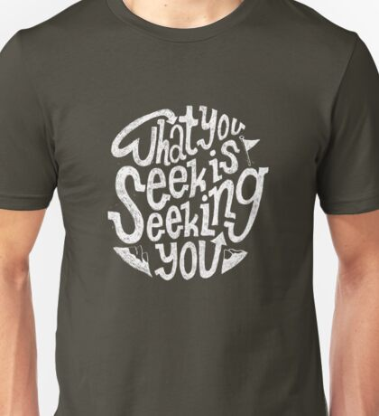 Find It in The Mountains Unisex T-Shirt