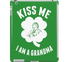 Kiss Me I Am A Grandma - TShirts & Hoodies iPad Case/Skin