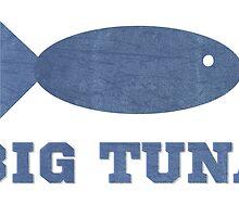 Big Tuna by getonthisgfx