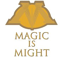 MAGIC IS MIGHT by getonthisgfx