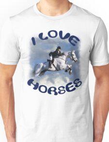 I LOVE HORSES Unisex T-Shirt