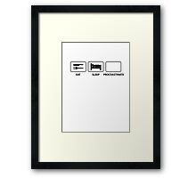 Eat Sleep Procrastinate Framed Print