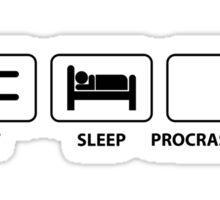 Eat Sleep Procrastinate Sticker