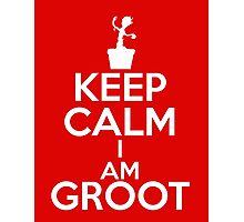 Keep Calm I am Groot Photographic Print